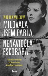 Obrázok Milovala jsem Pabla, nenáviděla Escobara