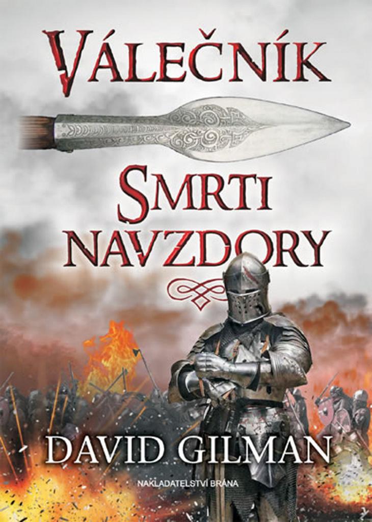 Válečník Smrti navzdory - David Gilman