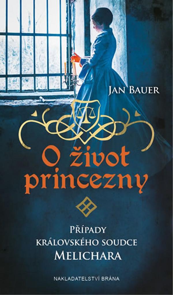 O život princezny - Jan Bauer