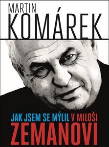 Picture of Jak jsem se mýlil v Miloši Zemanovi