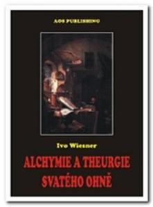 Obrázok Alchymie a theurgie svatého ohně