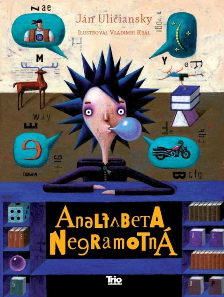 Analfabeta Negramotná - Ján Uličiansky