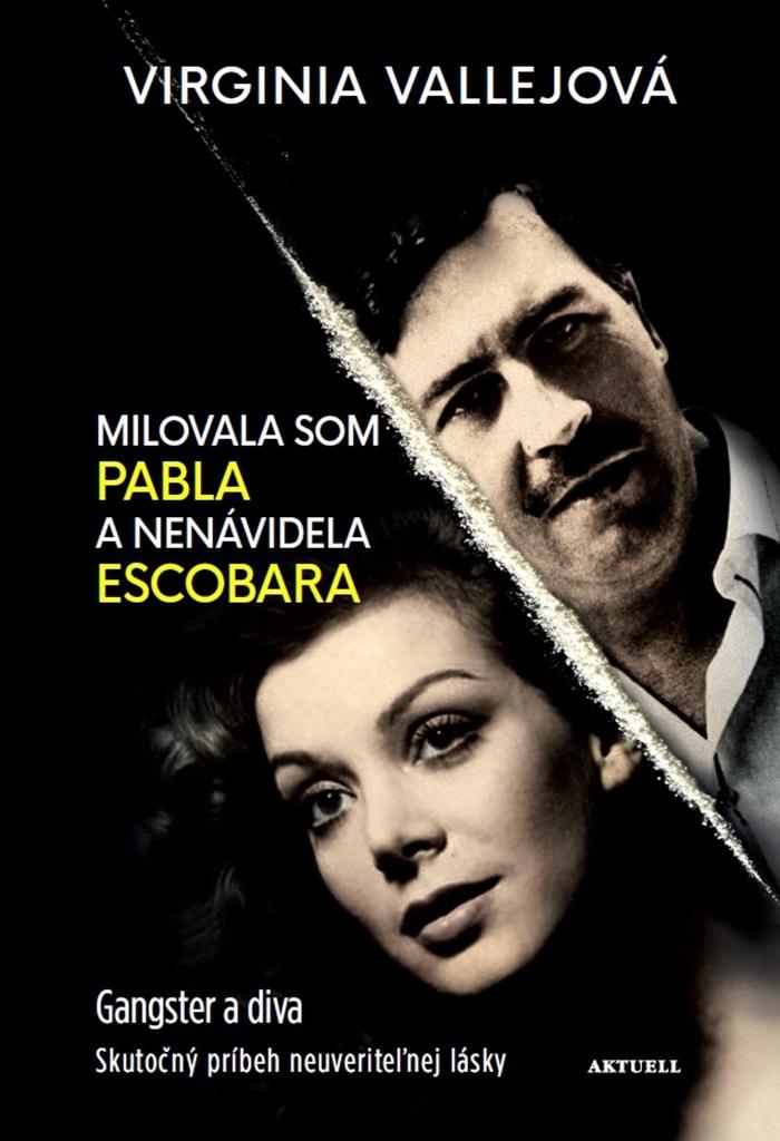 Milovala som Pabla a nenávidela Escobara - Virginia Vallejová