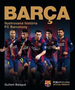 Obrázok Barca Ilustrovaná história FC Barcelony