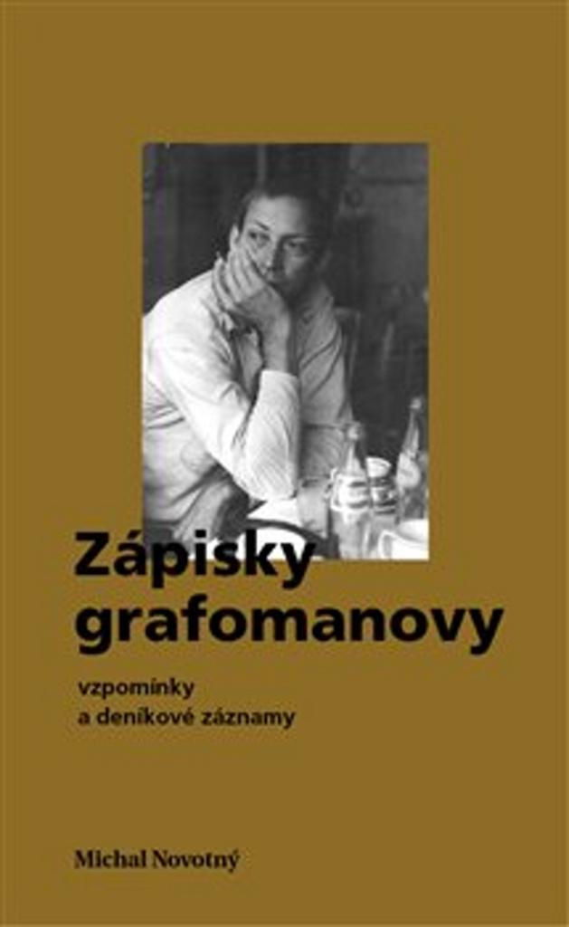 Zápisky grafomanovy - Michal Novotný