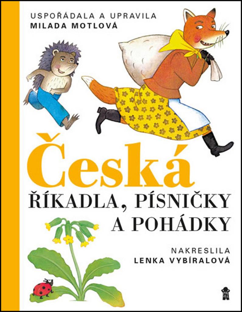 Česká říkadla, písničky a pohádky - Milada Motlová
