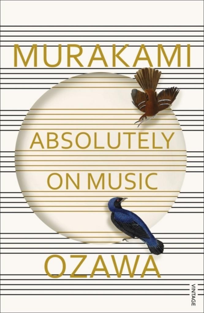 Absolutely on Music - Haruki Murakami, Seiji Ozawa