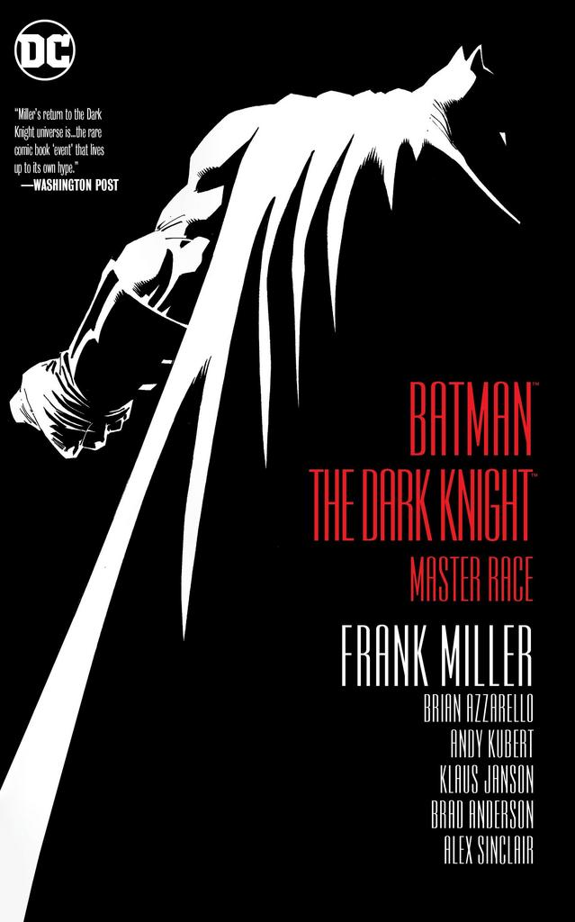 Batman - The Dark Knight: Master Race - Frank Miller, Brian Azzarello