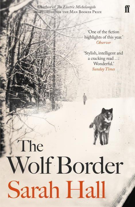 The Wolf Border - Sarah Hall
