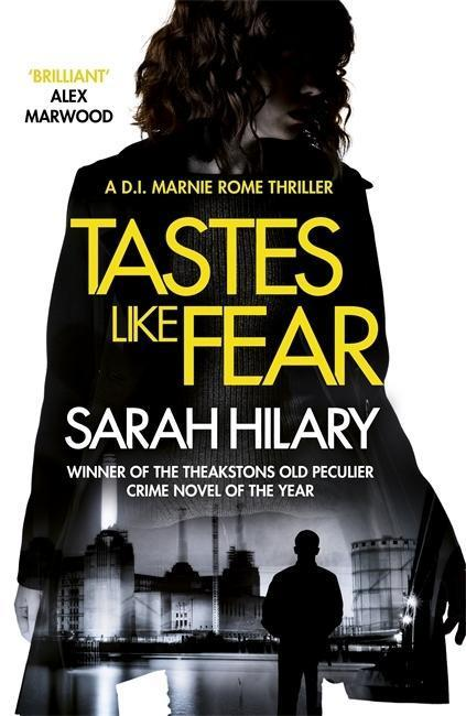 Tastes Like Fear - Sarah Hilary