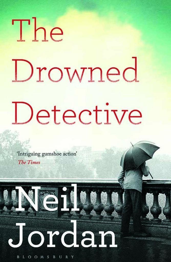 The Drowned Detective - Neil Jordan