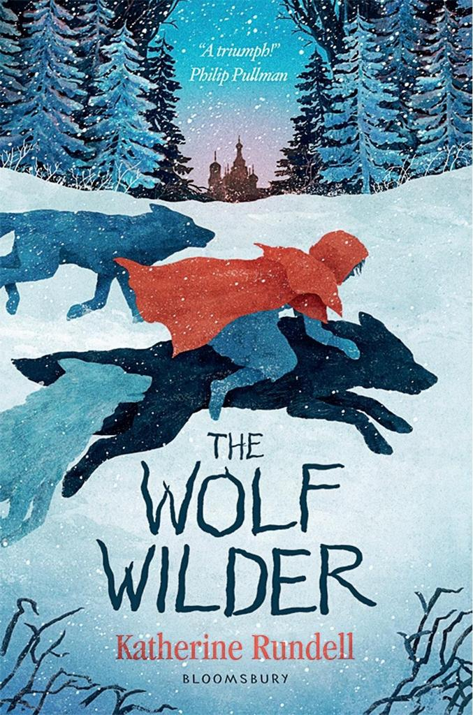 The Wolf Wilder - Katherine Rundell