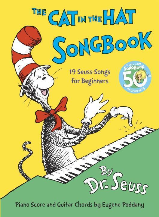 The Cat in the Hat Songbook. 50th Anniversary Edition - Dr. Seuss