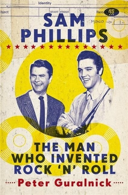 Sam Phillips - Peter Guralnick