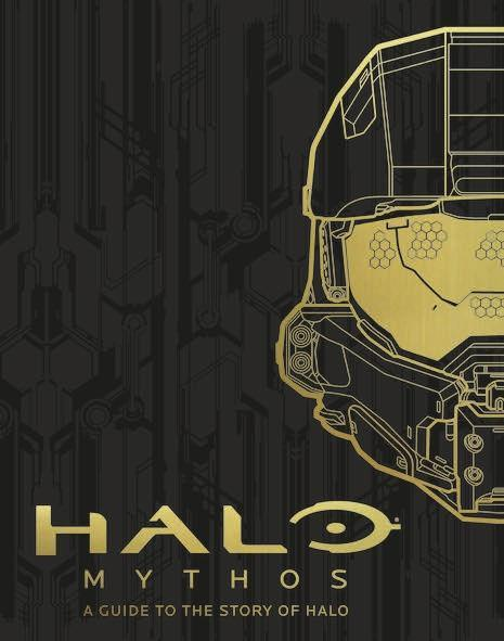 Halo Mythos - A Guide to the Story of Halo