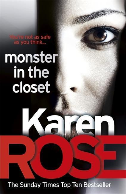The Monster In The Closet - Karen Rose
