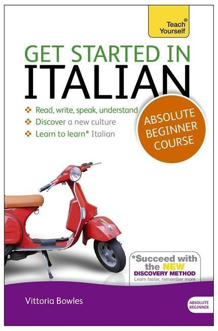 Get Started In Italian Book/CD Pack: Teach Yourself - Vittoria Bowles