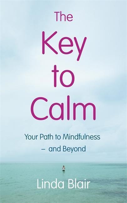 The Key to Calm - Linda Blair
