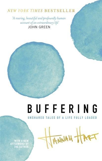 Buffering - Hannah Hart