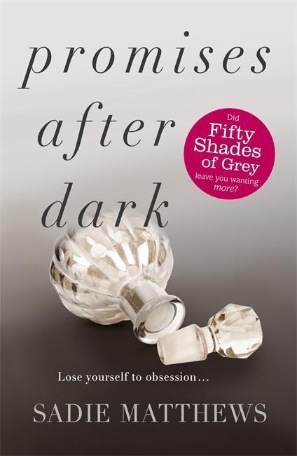 After Dark 3. Promises after Dark - Sadie Matthews