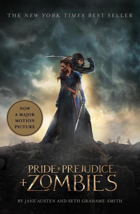 Pride and Prejudice and Zombies. Movie Tie-In - Seth Grahame-Smith, Jane Austen