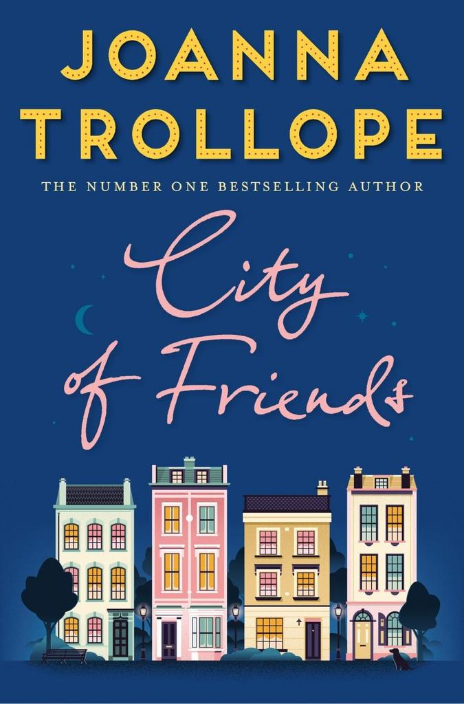 City of Friends - Joanna Trollope