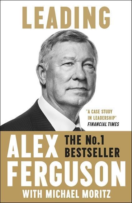 Leading - Alex Ferguson, Michael Moritz