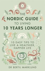 Obrázok The Nordic Guide to Living 10 Years Longer