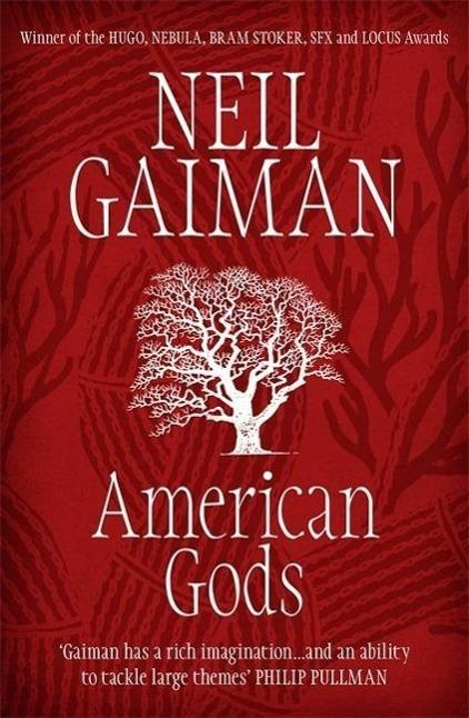 American Gods. - Neil Gaiman
