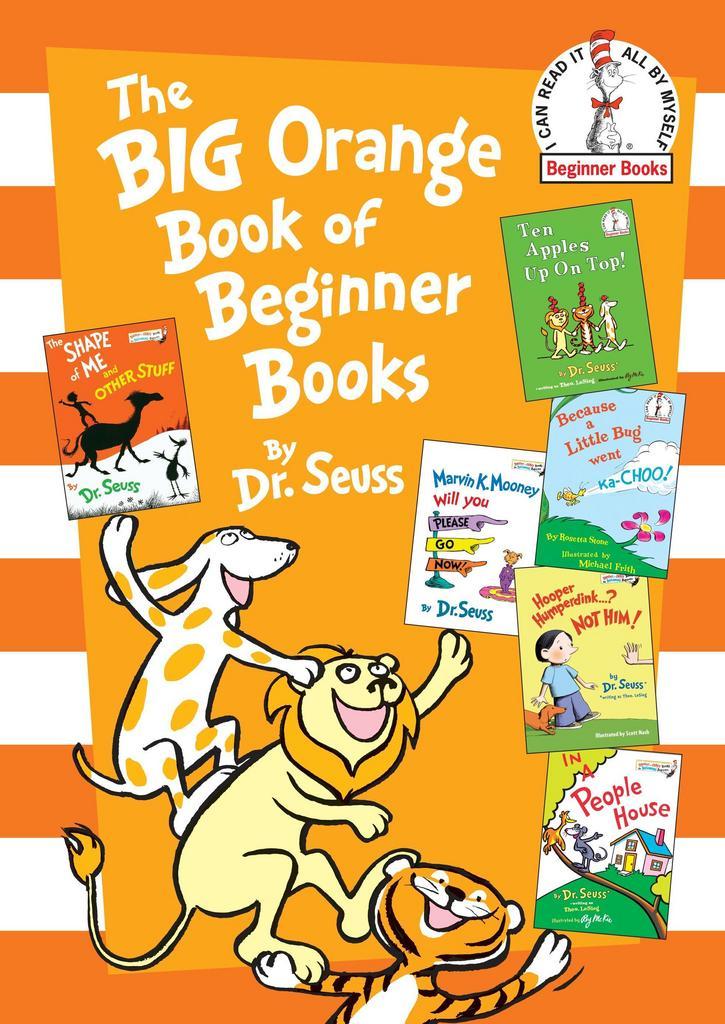 The Big Orange Book of Beginner Books - Dr. Seuss