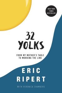 Obrázok 32 Yolks: From My Mother's Table to Working the Line