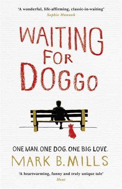 Waiting for Doggo - Mark Mills, Mark B. Mills