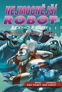 Obrázok Nejmocnější robot Rickyho Ricotty vs. mechanické opice z Marsu