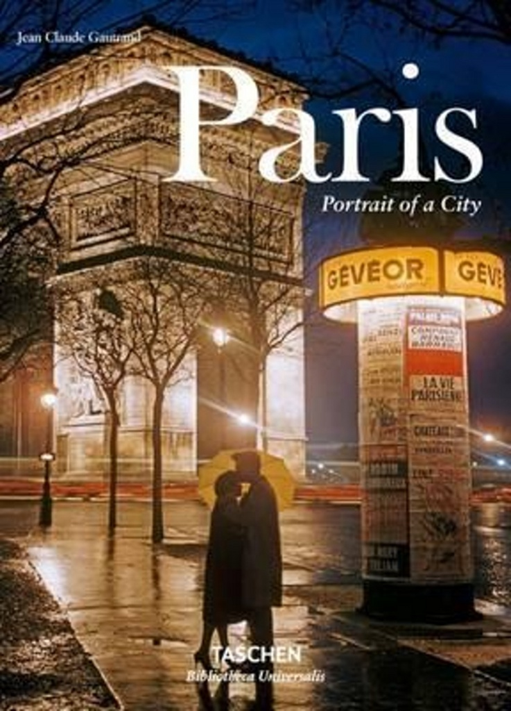 Paris Portrait of a City - Jean Claude Gautrand