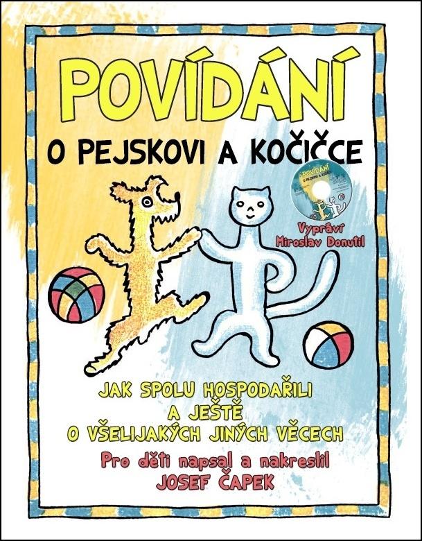 Povídání o pejskovi a kočičce + CD - Josef Čapek