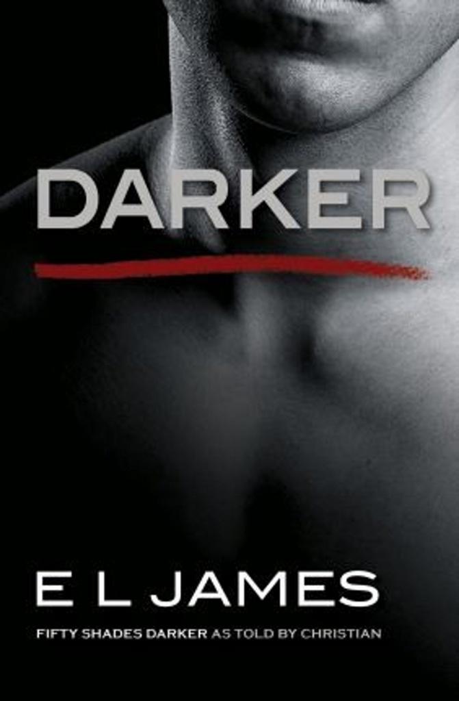 Darker - E L James, E. L. James