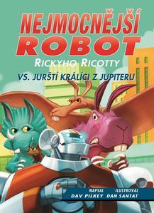 Obrázok Nejmocnější robot Rickyho Ricotty vs. jurští králíci z Jupiteru
