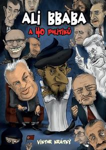 Obrázok Ali Bbaba a 40 politiků