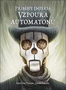 Obrázok Příběhy impéria Vzpoura automatonů