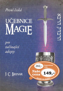 Obrázok První česká učebnice magie pro začínající adepty