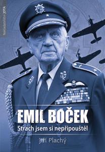 Obrázok Emil Boček Strach jsem si nepřipouštěl