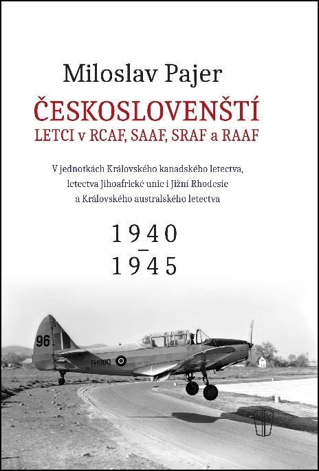 Českoslovenští letci v RAF, SAAF, SRAF a RAAF - Miloslav Pajer