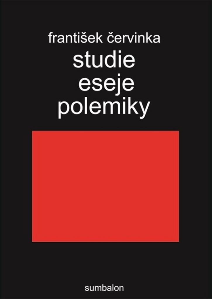 Studie, eseje, polemiky - František Červinka