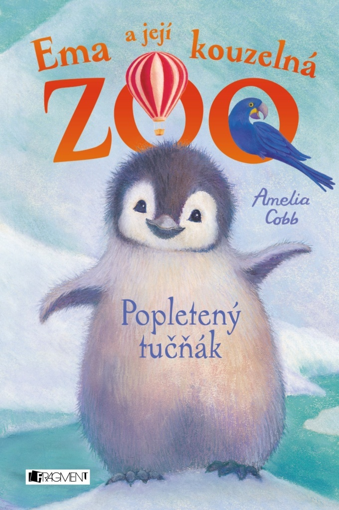 Ema a její kouzelná zoo Popletený tučňák - Amelia Cobb