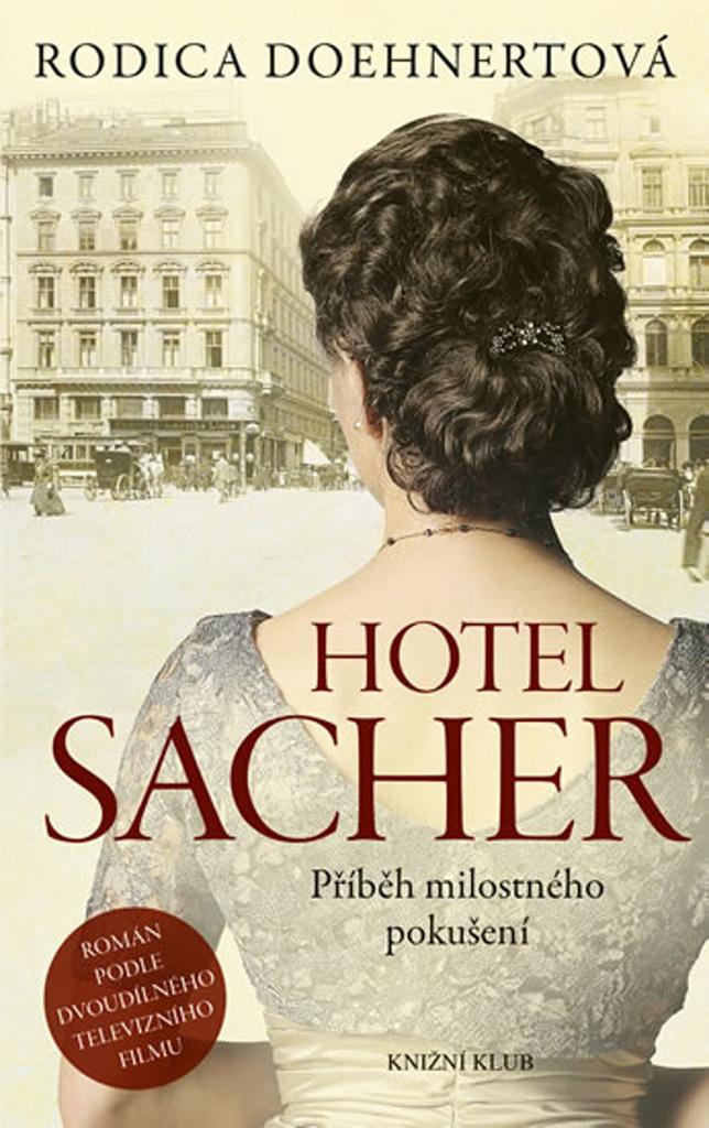 Hotel Sacher - Rodica Doehnertová