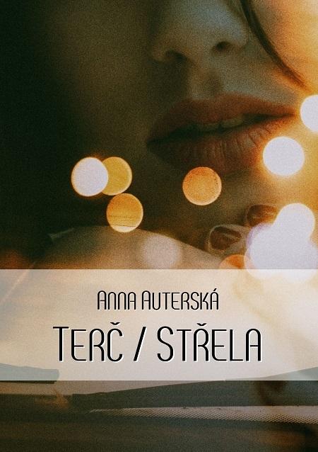 Terč \/ Střela - Anna Auterská