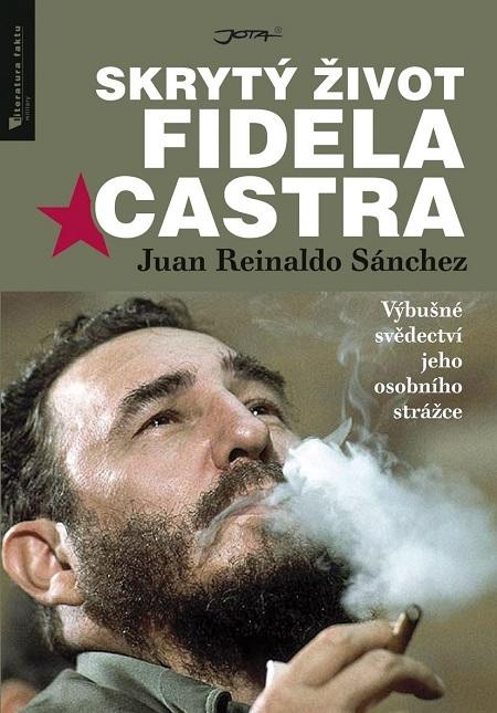 Skrytý život Fidela Castra - Axel Gyldén, Juan Reinaldo Sánchez