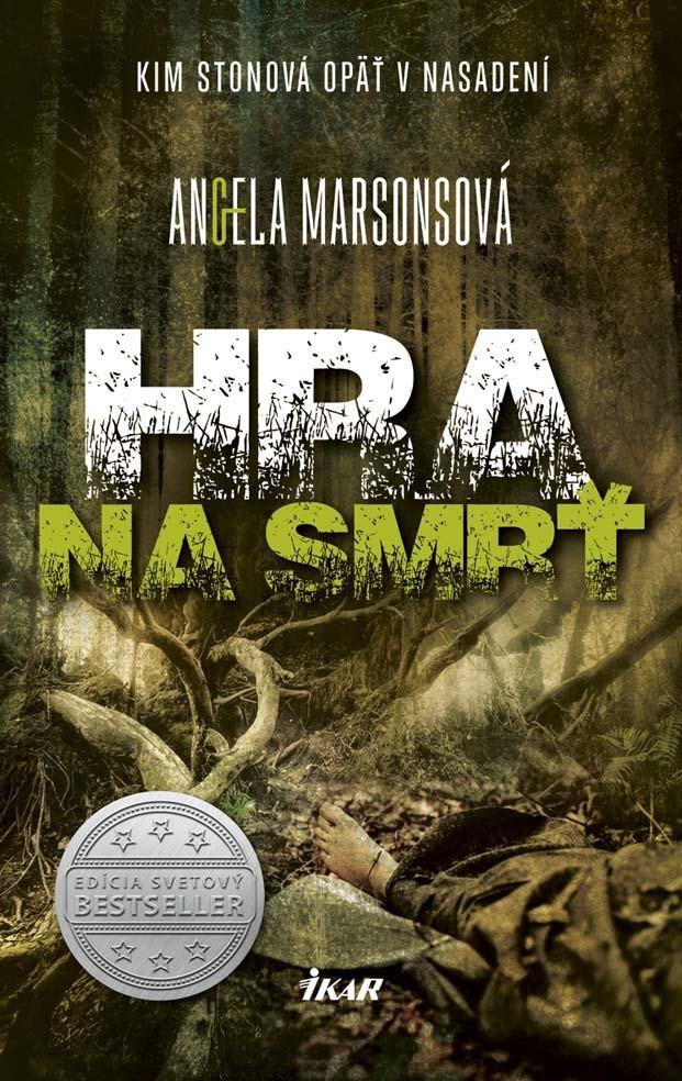 Hra na smrť - Angela Marsonsová