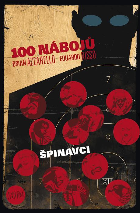 100 nábojů 12 Špinavci - Brian Azzarello, Eduardo Risso