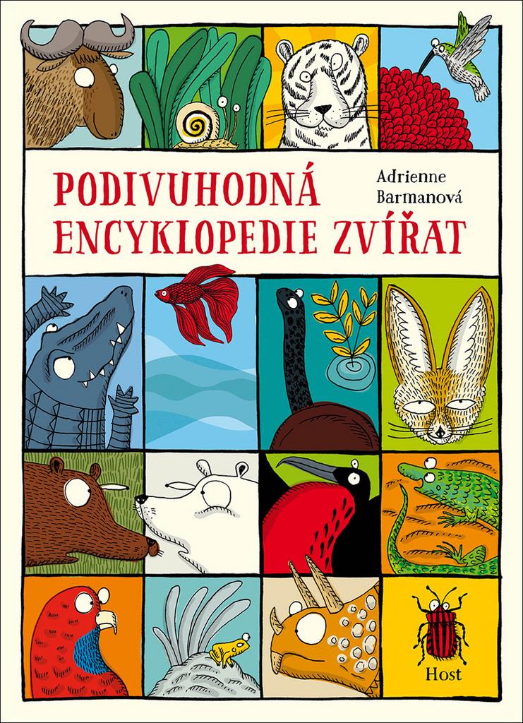 Podivuhodná encyklopedie zvířat - Adrienne Barmanová